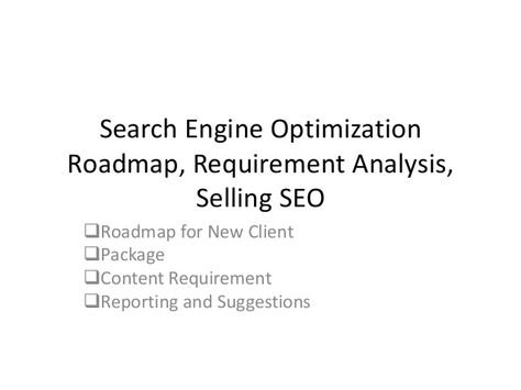 SEO Process - Search Engine Optimization Roadmap Requirement - requirement analysis