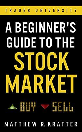 Free Download A Beginner S Guide To The Stock Market Everything