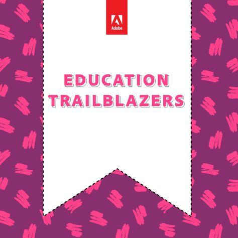 Education Trailblazers