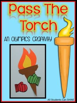 Pass The Torch - An Olympics Craftivity To Teach Teamwork