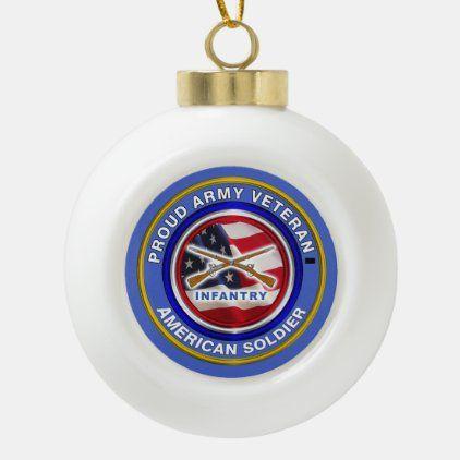 Veterans Christmas  2020 Army Infantry Veteran Christmas Ceramic Ball Christmas Ornament