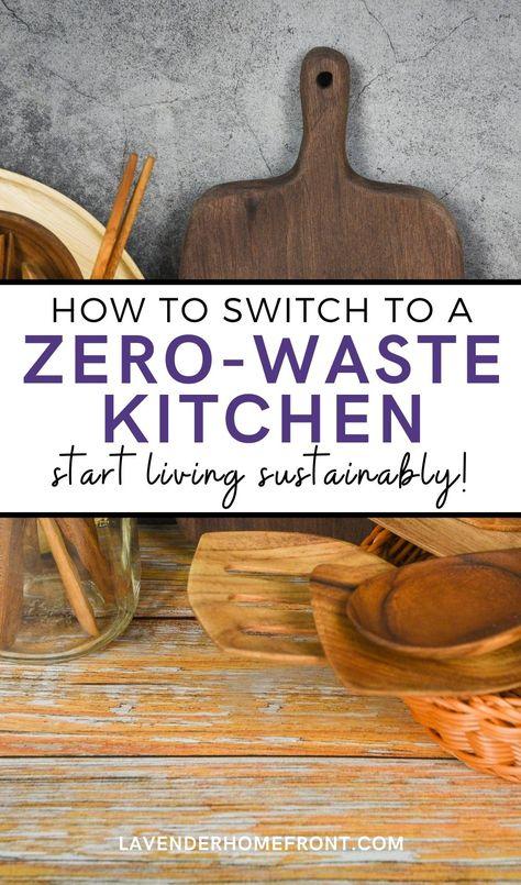 9 Easy Ways to Start a Zero-Waste Kitchen