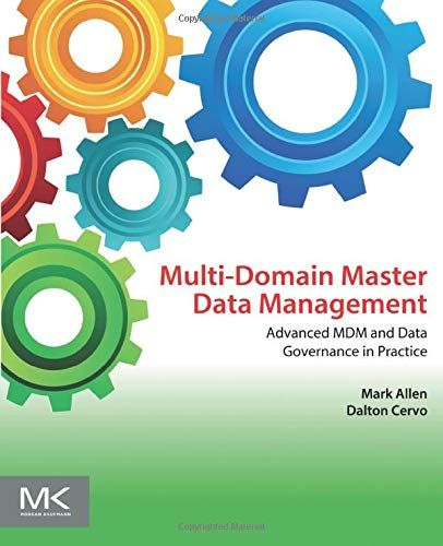 Download Pdf Multi Domain Master Data Management Advanced Mdm And Data Governance In Practice Full Page Read Books Mult Master Data Management Data Management
