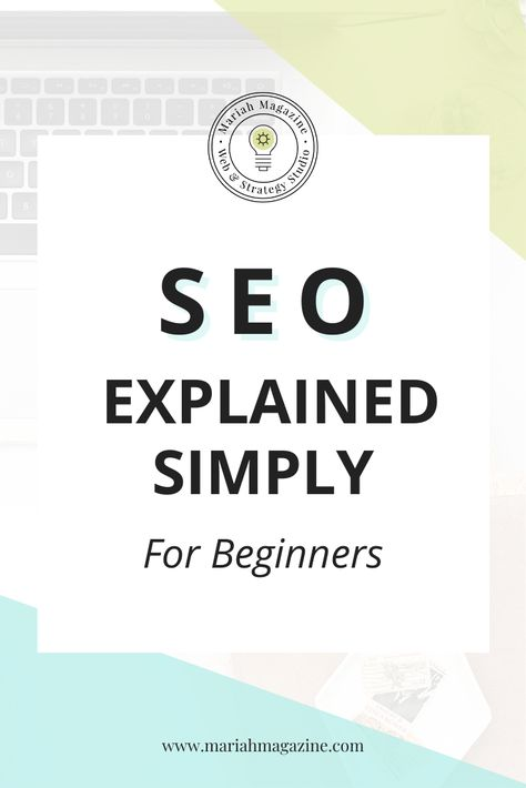 SEO Explained Simply | What is SEO? How Does it Work?