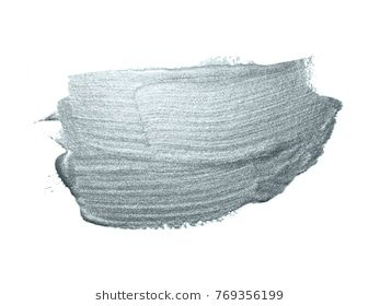 Silver Paint Brush Stroke Or Abstract Dab Smear With Silver Glitter Texture On White Background Isolated Glittering O Paint Brushes Brush Strokes Silver Paint