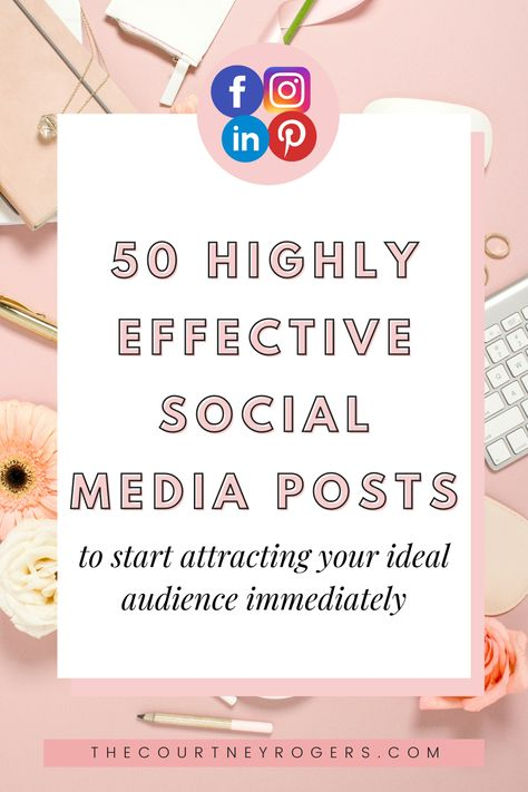 50 Highly Effective Social Media Posts