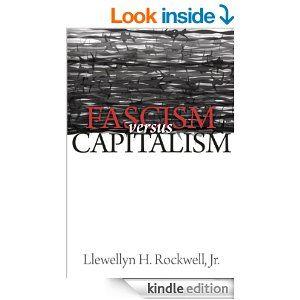 168 best crony capitalists corporatism corporate welfare amazon fascism versus capitalism ebook llewellyn h rockwell jr fandeluxe Choice Image