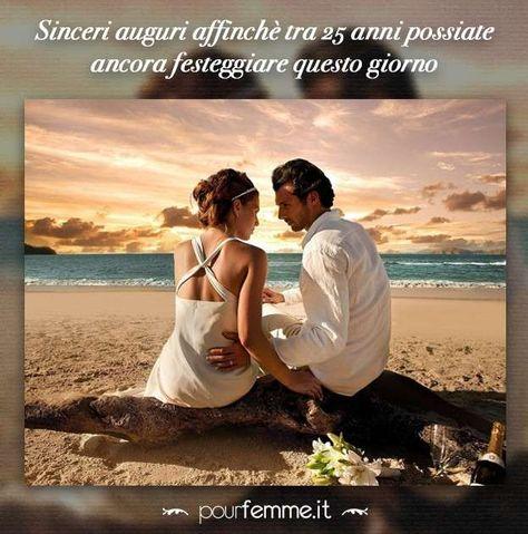 Frasi Anniversario 25 Anni Matrimonio.Frasi Anniversario Matrimonio 25 Anni Coppie Innamorate