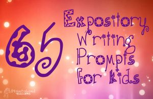65 expository writing prompts for kids. This is going to be WICKED helpful for journal entries!