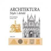 ARCHITEKTURA. Style i detale