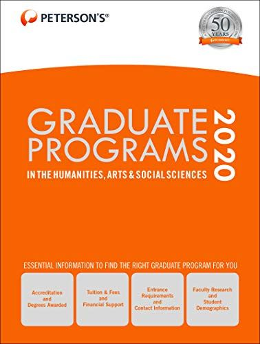 Epub Free Graduate Programs In The Humanities Arts Social Sciences 2020 Petersons Graduate Programs In The Human Graduate Program Applied Science How To Apply