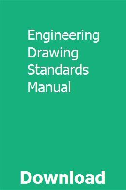 Engineering Drawing Standards Manual | medanrovil