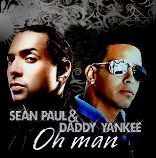 Daddy Yankee Feat Sean Paul Oh Man Cds 2006 Https Ift Tt 2ar311h Daddy Yankee Sean Paul Daddy
