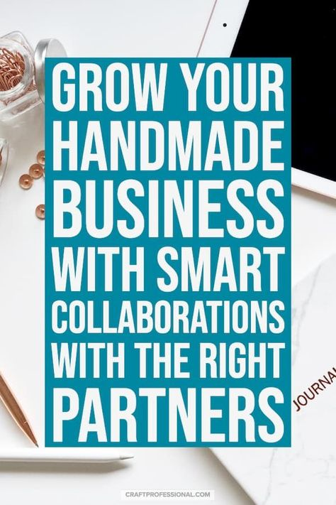 Better Business Collaboration for Crafters