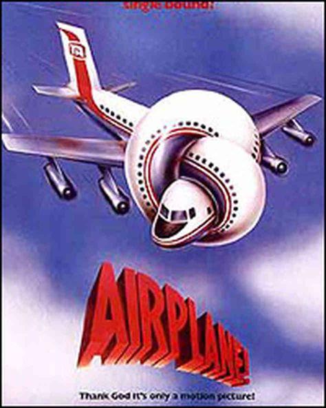 Airplane! (1980) starring  Robert Hays, Julie Hagerty & Leslie Nielsen