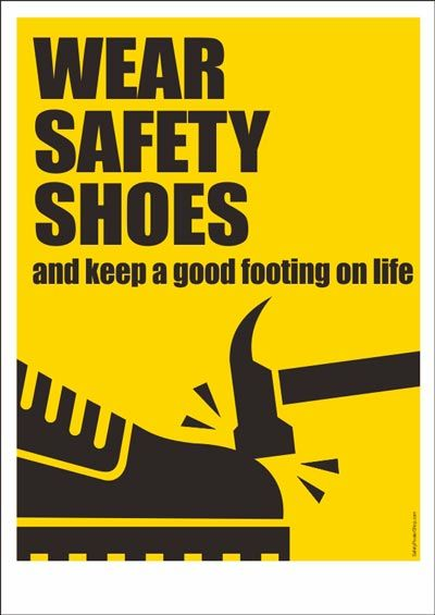 Wear Safety Shoes Safety Posters Workplace Safety Slogans Safety Slogans