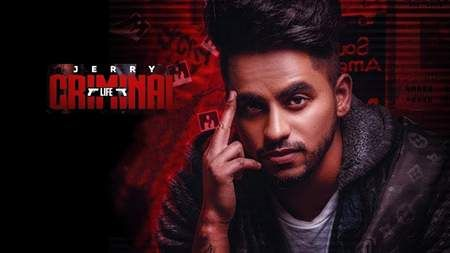 Criminal Life Song Mp3 Download Jerry Punjabi 2019 With Images Top Trending Songs New Hindi Songs Emotional Songs