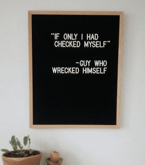 You can use your letter board to display a funny quote and bring personality to your home. Here are the best funny letterboard quotes! Live Quotes For Him, Home Quotes And Sayings, Change Quotes, Funny Quotes For Kids, College Quotes, School Quotes, Anniversary Quotes, Letterboard Signs, Funny Lyrics