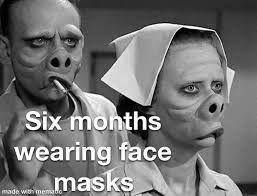Twilight Zone Meme 6 Months After Wearing Masks Google Search Sick Humor Stupid Funny Funny Laugh