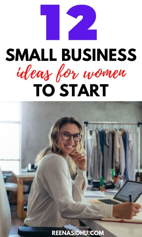 12 Small Business Ideas For Women To Start