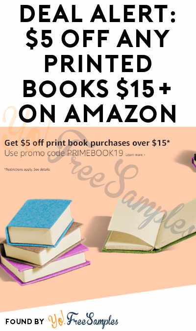 Deal Alert 5 Off Any Printed Books 15 On Amazon Yo Free Samples Print Book Book Deals Free Samples