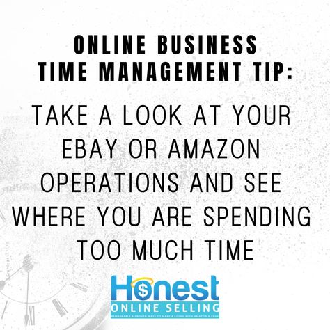 Take A Look At Your eBay or Amazon Operations And See Where You Are Spending Too Much Time