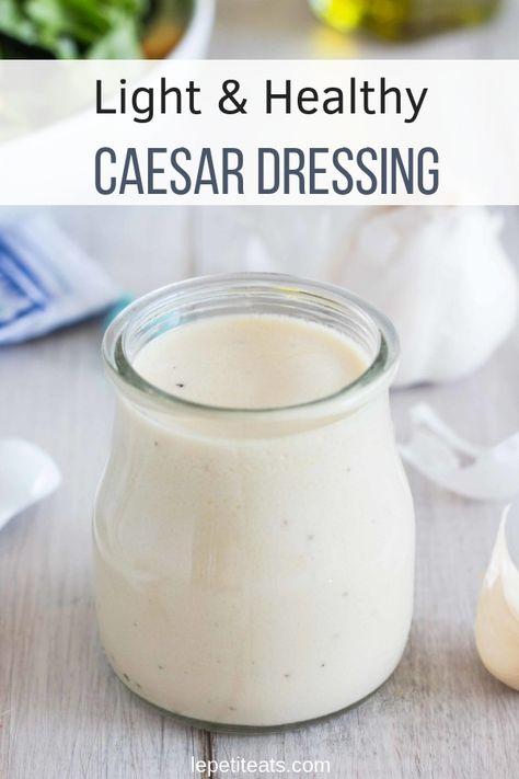 Healthy Caesar Dressing - Le Petit Eats