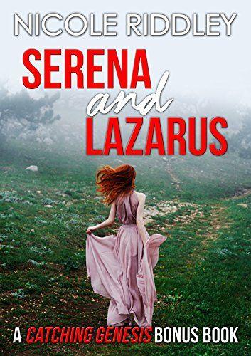 606ae3064 Serena and Lazarus: A Catching Genesis Bonus | Books in 2019 ...