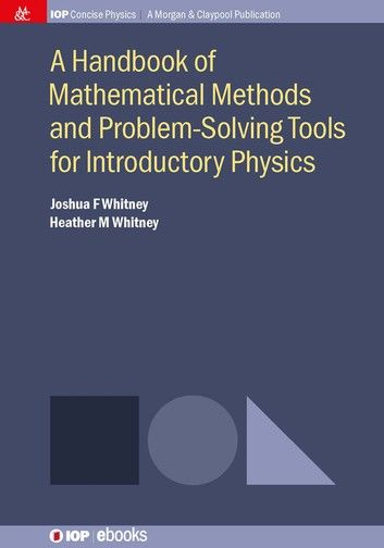 A Handbook Of Mathematical Methods And Problem Solving Tools For