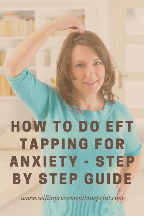 How To Ease Anxiety, Tapping For Anxiety, How To Treat Anxiety, Anxiety Help, Stress And Anxiety, How To Relieve Stress, What Is Eft Tapping, Eft Technique, Diet
