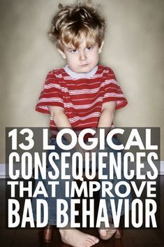 How to Discipline a Child: 13 Logical Consequences that Actually Work
