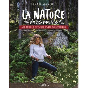 La Nature Dans Ma Vie Broche Sarah Marquis Achat Livre Livre Naturopathie Telechargement Livre Numerique