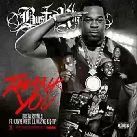 Busta Rhymes Feat Q Tip Kanye West Thank You 2013 Sample
