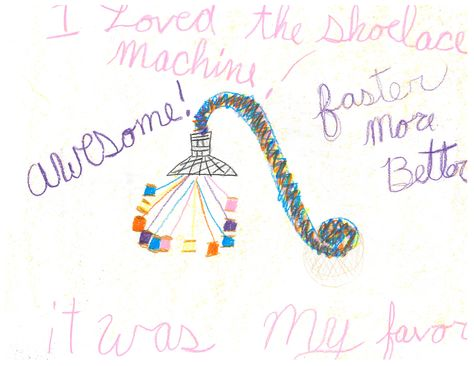 """Child's drawing of their field trip to Slater Mill. """"I loved the shoelace machine!"""" """"faster more better!"""""""