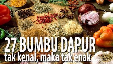 Orang Indonesia Wajib Tahu 27 Bumbu Dapur Rahasia Lezatnya Masakan Nusantara Di 2020 Masakan Resep Resep Masakan
