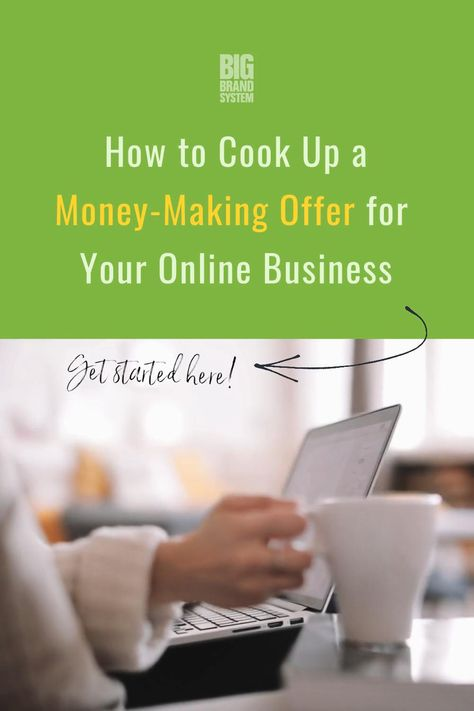 How to Cook Up a Money-Making Offer for Your Online Business