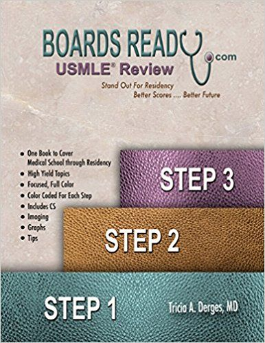 Boards Ready Usmle Step 1 Step 2 Step 3 Md Tricia A Derges 9780999172001 Amazon Com Books A Former Umhs Student First Aid Steps Books Medical