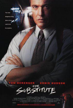 The Substitute 27x40 D S Original Movie Poster One Sheet 1996 Tom Berenger Click On The Image For Additi Tom Berenger Ernie Hudson Full Movies Online Free