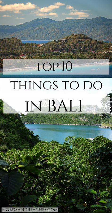 What to do in Bali. Top Bali activities. Top 10 things to do in Bali. Bali travel guide. Bali Guide.