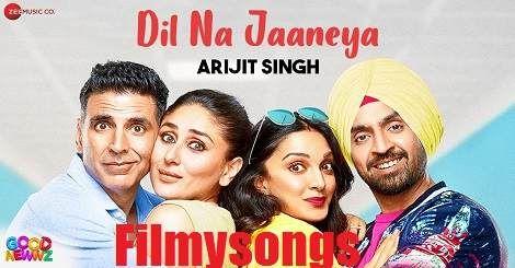 Dil Na Jaaneya Mp3 Song Download Free Arijit Singh Hindi 2020 Mp3 Song Mp3 Song Download Songs
