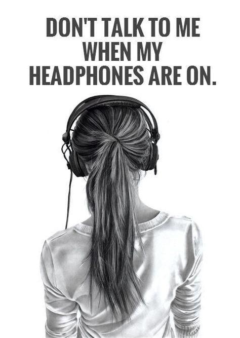 Sprechen Sie nicht mit mir, wenn meine Kopfhörer eingeschaltet sind. Bildzitate.,  #bildzitate #eingeschaltet #kopfhorer #meine #nicht #sprechen