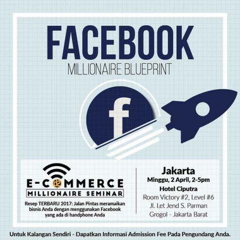 Bisnis online 2017 seminar facebook millionaire blueprint bisnis online 2017 seminar facebook millionaire blueprint 081581650 bisnis ecommerce ratna pinterest ecommerce facebook and indonesia malvernweather Gallery
