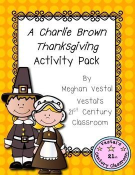 Lots Of Fun Activities To Use With A Charlie Brown Thanksgiving Incorporates Rea Charlie Brown Thanksgiving Thanksgiving Lesson Plans Thanksgiving Classroom