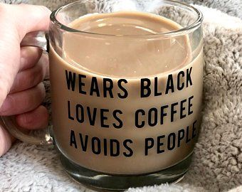 Wears Black Loves Coffee Avoids People Mug Coffee Is Life, Coffee Shop, Coffee Cups, Coffee Coffee, Coffee Enema, Coffee Lovers, Coffee Tables, Coffee Maker, Avoid People