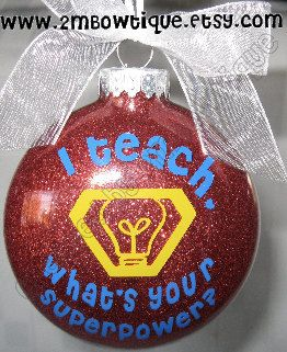 This would be the perfect ornament for our tree this year! Personalized Teacher Ornament. I Teach Whats Your by 2MBowtique, $14.00