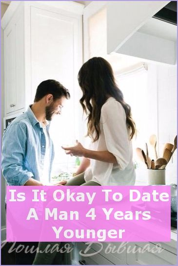 dating 4 years younger
