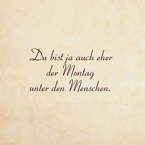 Montag unter den Menschen