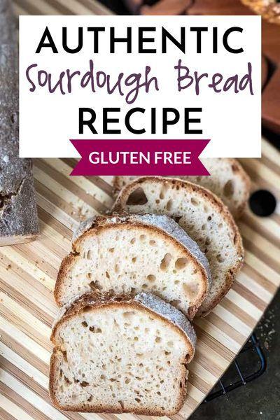 Gluten Free Sourdough Bread Recipe Authentic Bread No Gluten Gfjules Recipe In 2020 Gluten Free Sourdough Bread Gluten Free Sourdough Bread Recipe Gluten Free Sourdough