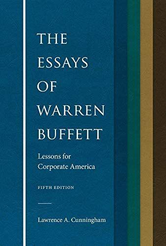 Pdf The Essay Of Warren Buffett Lesson For Corporate America Download Investing Book Essays