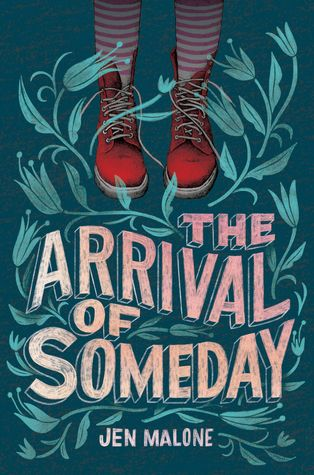 The Arrival Of Someday By Jen Malone Book Cover Design Inspiration Book Cover Design Book Cover Art